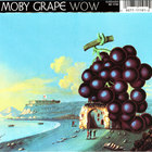 Moby Grape - WOW (Remastered 2007)
