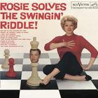 Rosemary Clooney - Rosie Solves The Swingin' Riddle! (Vinyl)