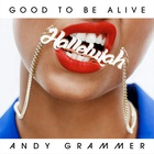 Andy Grammer - Good To Be Alive (Hallelujah) (CDS)