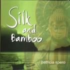 Silk And Bamboo