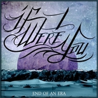 If I Were You - End Of An Era