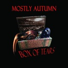 Mostly Autumn - Box Of Tears