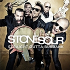 Stone Sour - Straight Outta Burbank (EP)
