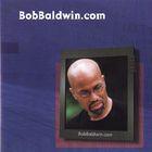 Bob Baldwin - Bobbaldwin.Com