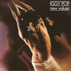 Iggy Pop - New Values (Remastered 2010)