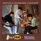 Jerry Douglas - Skip, Hop & Wobble (Feat. Russ Barenberg & Edgar Meyer)