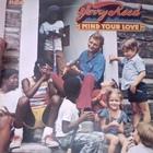 Mind Your Love (Vinyl)