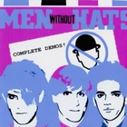 Men Without Hats - Complete Demos