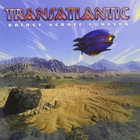 Transatlantic - Bridge Across Forever CD1