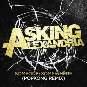Someone, Somewhere (Popkong Remix) (CDS)