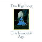 Dan Fogelberg - The Innocent Age (Reissued 1990) CD1