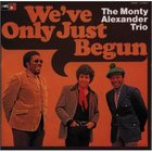 Monty Alexander - We've Only Just Begun (Vinyl)