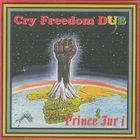 Cry Freedom Dub (Vinyl)