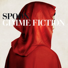 Spoon - Gimme Fiction (Deluxe Edition) CD1