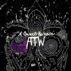 All Them Witches - A Sweet Release (EP)