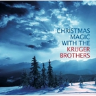 Kruger Brothers - Christmas Magic With The Kruger Brothers