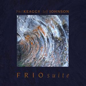 FRIO Suite (With Jeff Johnson)