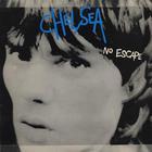 Chelsea - No Escape (Vinyl)