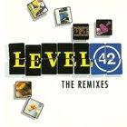 Level 42 - The Remixes