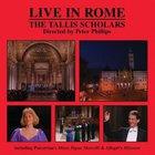 The Tallis Scholars: The Tallis Scholars Live In Rome