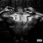 Tank - Sex Love And Pain II