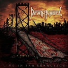 Death Angel - The Bay Calls For Blood: Live In San Francisco