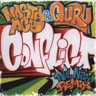 Conflict (Paul Nice Remix) (Feat. Guru) (CDS)