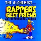 Alchemist - Rapper's Best Friend