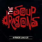 The Soup Dragons - Kingdom Chairs (EP) (Live)
