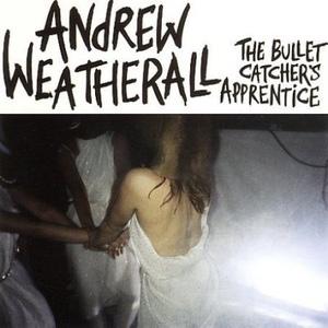 The Bullet Catcher's Apprentice (CDS)