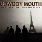 Mouthin' Off.. Live! France '92