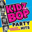 Kidz Bop Kids - Kidz Bop Party Hits