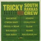 Tricky - Tricky Meets South Rakkas Crew