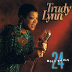 Trudy Lynn - 24 Hour Woman