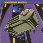 Cannonball Adderley - Radio Nights (Live 1967)