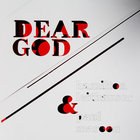Dear God (With Paul Maroon)