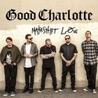 Good Charlotte - Makeshift Love (CDS)