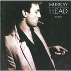 Murray Head - Shade
