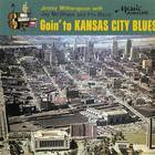 Goin' To Kansas City Blues (With Jay Mcshann And His Band)