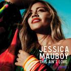 Jessica Mauboy - This Ain't Love (CDS)