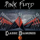 Pink Floyd - Classic Diamonds