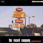 The Record Company - Superdead