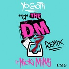 Yo Gotti - Down In The DM (Feat. Nicki Minaj) (Remix) (CDS)