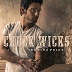 Chuck Wicks - Turning Point