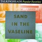 Talking Heads - Sand In The Vaseline CD1