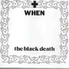 When - The Black Death