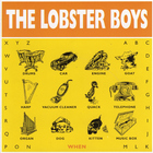 When - The Lobster Boys