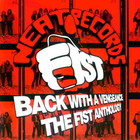 Back With A Vengeance: The Fist Anthology CD2