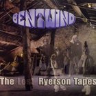 Bent Wind - The Lost Ryerson Tapes CD2