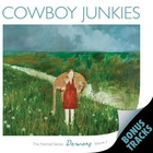 Cowboy Junkies - Demons: The Nomad Series, Vol. 2 CD2